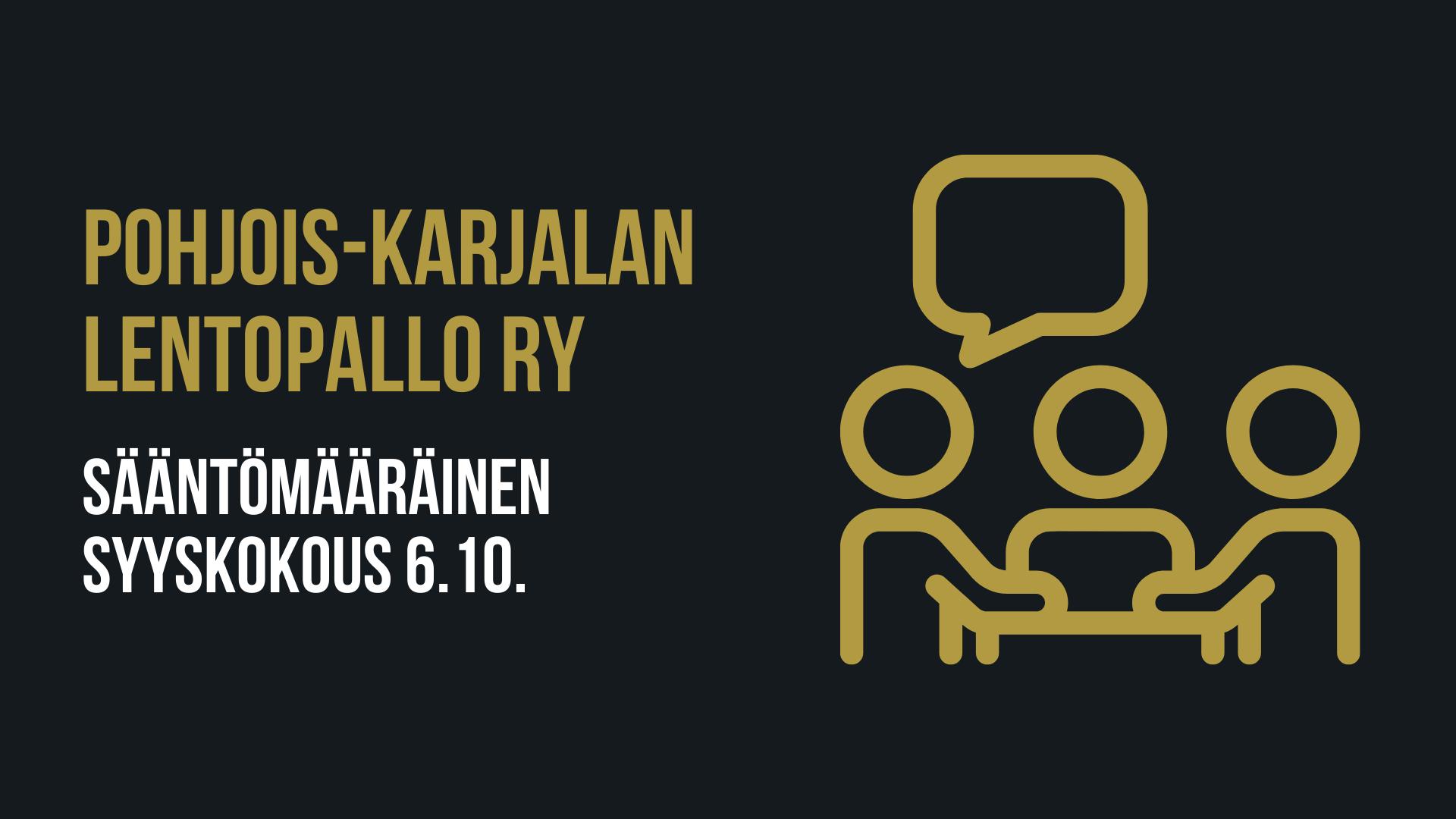 POHJOIS-KARJALAN LENTOPALLO RY SÄÄNTÖMÄÄRÄINEN SYYSKOKOUS  2020